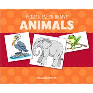 Pencil, Paper, Draw!®: Animals by Harpster, Steve, 9781454911487