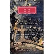 Journey to the Center of the Earth; Twenty Thousand Leagues under the Sea; Around the World in Eighty Days by VERNE, JULES, 9780307961488