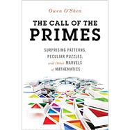 The Call of the Primes by O'shea, Owen, 9781633881488