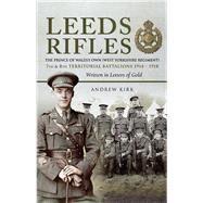 Leeds Rifles by Kirk, Andrew, 9781526711489