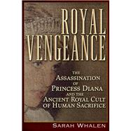 Royal Vengeance by Whalen, Sarah, 9781634241489