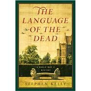 The Language of the Dead by Kelly, Stephen, 9781681771489