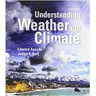 Understanding Weather and Climate; Modified Mastering Meteorology with Pearson eText -- ValuePack Access Card -- for Understanding Weather and Climate by Aguado, Edward; Burt, James E., 9780134111490
