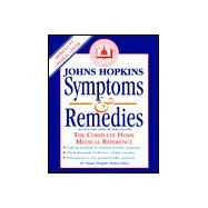 Johns Hopkins Symptoms and Remedies: The Complete Home Medical Reference, Rev. Edition by MARGOLIS, SIMEON MD PHD, 9780929661490