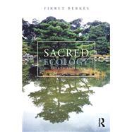 Sacred Ecology by Berkes; Fikret, 9781138071490