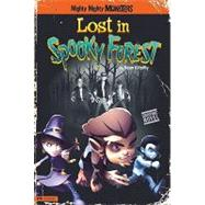 Lost in Spooky Forest by Oreilly, Sean, 9781434221490