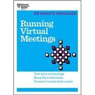 Running Virtual Meetings by Harvard Business Review, 9781633691490