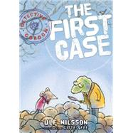 The First Case by Nilsson, Ulf; Spee, Gitte, 9781927271490