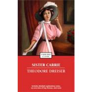 Sister Carrie by Dreiser, Theodore, 9781416561491