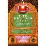Devil's Cup : A History of the World According to Coffee by ALLEN, STEWART LEE, 9780345441492