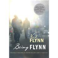 BEING FLYNN  PA (MOVIE TIE IN) 9780393341492U