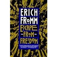 Escape from Freedom by Fromm, Erich, 9780805031492