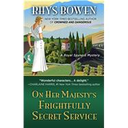 On Her Majesty's Frightfully Secret Service 9781432841492R