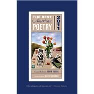 The Best American Poetry 2011 Series Editor David Lehman by Lehman, David; Young, Kevin, 9781439181492