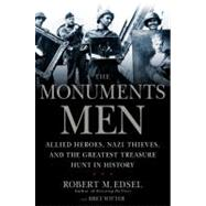 The Monuments Men by Edsel, Robert M.; Witter, Bret, 9781599951492