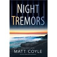 Night Tremors by Coyle, Matt, 9781608091492