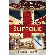 Suffolk by Leader, Robert, 9780750961493