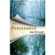 Provenance by Levitt, Paul M., 9781630761493