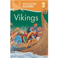 Kingfisher Readers L3: Vikings by Steele, Philip, 9780753471494