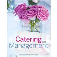 Catering Management by Scanlon, Nancy Loman, 9781118091494
