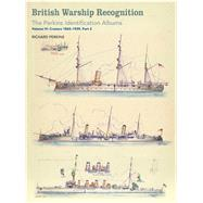 British Warship Recognition by Perkins, Richard; Choong, Andrew, 9781473891494