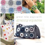 Great New Ways with Granny Squares by P., Rosa, 9781782211495
