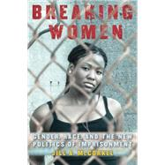 Breaking Women by Mccorkel, Jill A., 9780814761496
