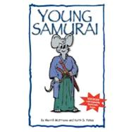 Young Samurai by Matthews, Merrill; Yates, Keith D., 9780615141497