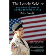 The Lonely Soldier by Benedict, Helen, 9780807061497