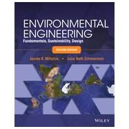 Environmental Engineering by Mihelcic, James R.; Zimmerman, Julie Beth; Auer, Martin T.; Hand, David W.; Honrath, Richard E., Jr., 9781118741498