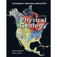 Laboratory Manual for Physical Geology by ZUMBERGE, 9780073051499