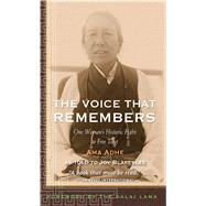 The Voice that Remembers A Tibetan Woman's Inspiring Story of Survival by Unknown, 9780861711499