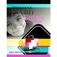Preschool Health and Safety Matters by Unknown, 9780876591499
