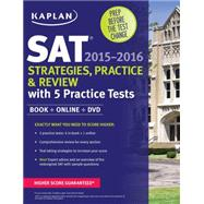 Kaplan SAT Strategies, Practice, and Review 2015-2016 with 5 Practice Tests Book + Online + DVD by Unknown, 9781625231499