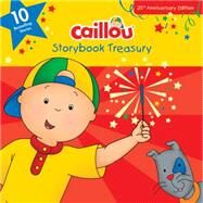 Caillou, Storybook Treasury Ten Bestselling Stories by Publishing, Chouette; Sévigny, Eric, 9782897181499