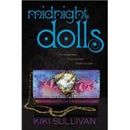 Midnight Dolls by Sullivan, Kiki, 9780062281500