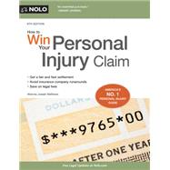 How to Win Your Personal Injury Claim by Matthews, Joseph L., 9781413321500