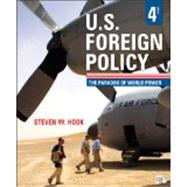 U.s. Foreign Policy: The Paradox of World Power by Hook, Steven W., 9781452241500