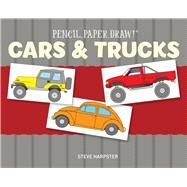 Pencil, Paper, Draw!®: Cars & Trucks by Harpster, Steve, 9781454911500