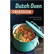 Dutch Oven Obsession by Donovan, Robin, 9781943451500