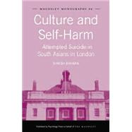 Culture and Self-Harm: Attempted Suicide in South Asians in London by Bhugra,Dinesh, 9781138881501