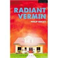 Radiant Vermin by Ridley, Philip, 9781474251501