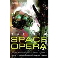 The New Space Opera 2 by Dozois, Gardner R.; Strahan, Jonathan, 9780061891502