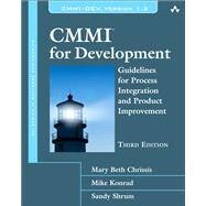 CMMI for Development Guidelines for Process Integration and Product Improvement by Chrissis, Mary Beth; Konrad, Mike; Shrum, Sandra, 9780321711502