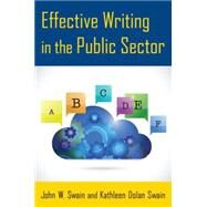 Effective Writing in the Public Sector by Swain; John W., 9780765641502