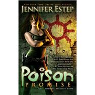 Poison Promise by Estep, Jennifer, 9781476771502