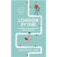 London by Tube by Winn, Christopher, 9781785031502