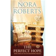 The Perfect Hope by Roberts, Nora, 9780515151503