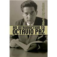 An Introduction to Octavio Paz by Sanchez, Alberto Ruy, 9781771611503