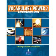 Vocabulary Power 2 : Practicing Essential Words